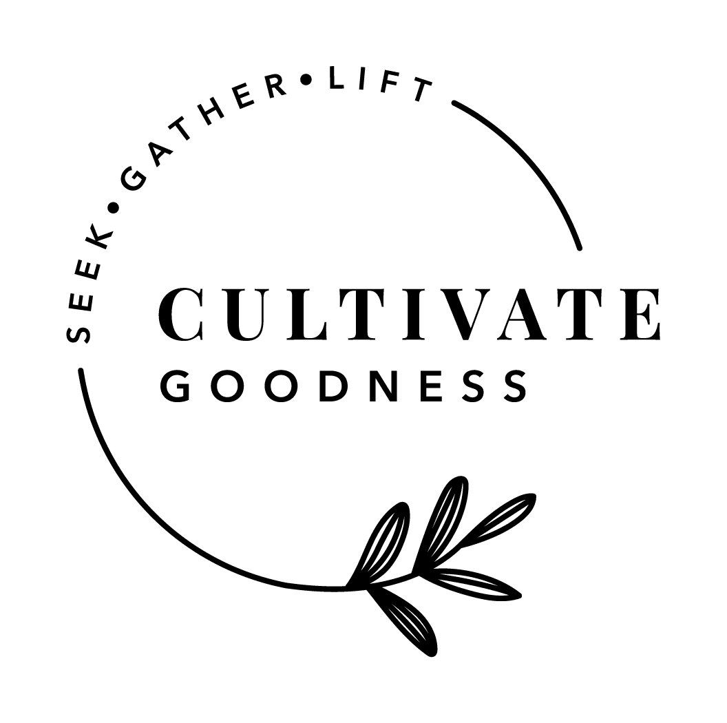 Cultivate Goodness